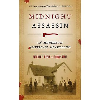 Middernacht Assassin - een moord in Amerika's Heartland door Patricia L. Bry