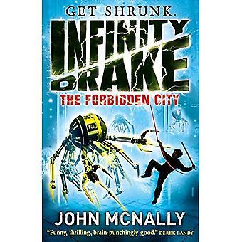 La città proibita (Infinity Drake, Book 2)