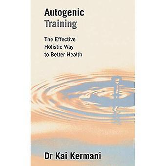 Autogene Training: Effectieve holistische manier om betere gezondheid
