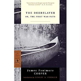 The Deerslayer: or, the First War-path: Or, the First War-path (Modern Library)