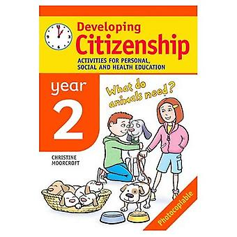 Developing Citizenship: Year 2 Activities for Personal, Social and Health Education (Developings)