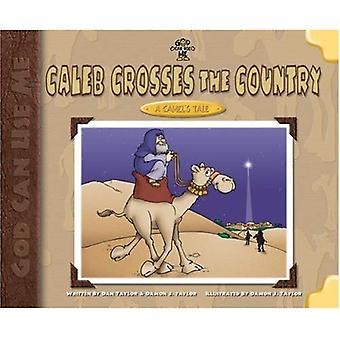 Caleb attraversa il paese: il racconto di un cammello