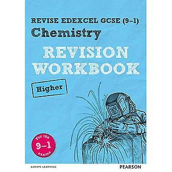 RÉVISER Edexcel GCSE (9 - 1) Chimie supérieure révision classeur: pour les examens de 9-1 (REVISE Edexcel GCSE Science 11)
