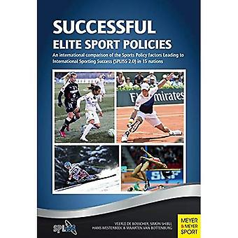 Successful Elite Sport Policies: An International Comparison of the Sports Policy Factors Leading to International...