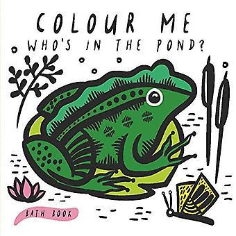 Me coloris: Qui est dans l'étang?:, premier bain livre bébé (Wee Gallery)