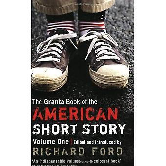 Il libro di Granta del racconto americano: v. 1