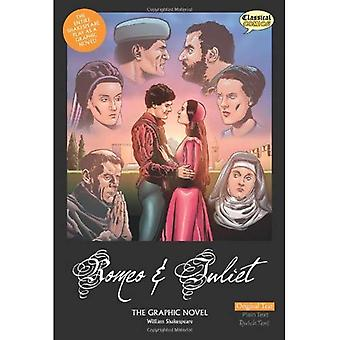 Romeo and Juliet the Graphic Novel: Original Text: Unabridged US English