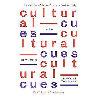 Culturele Cues: Joe dag, Adib Cure & Carie Penabad, Tom Wiscombe (Louis H. Kahn bezoeken-assistent hoogleraar...