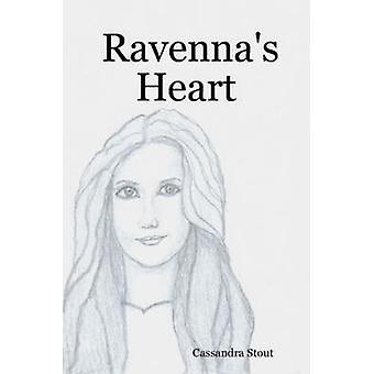 Ravennas Heart by Stout & Cassandra