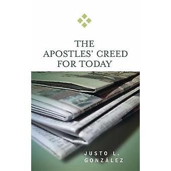 Apostolit Creed tänään Gonzalez & Justo L.