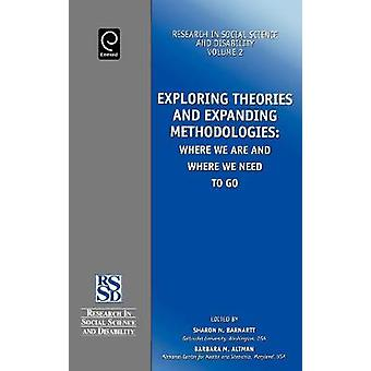 Exploring Theories and Expanding Methodologies Research in Social Science  Disability S. by Barnartt & S. N.