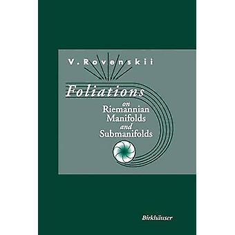 Folieringer på Riemannsk mangfoldigheder og Submanifolds af Rovenskii & Vladimir