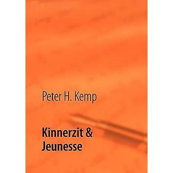 Kinnerzit  Jeunessein SaareLorLuxElsass by Kemp & Peter H.