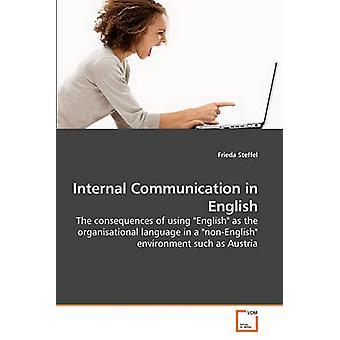 Internal Communication in English by Steffel & Frieda