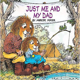 Just Me and My Dad by Mercer Mayer - Grabbe - 9780808527343 Book