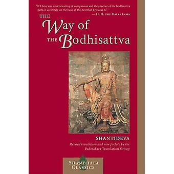The Way of the Bodhisattva (Revised edition) by Shantideva - Padmakar