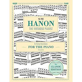 Hanon - The Virtuoso Pianist in Sixty Exercises - Complete (Schirmer's