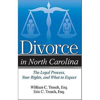 Divorce in North Carolina by Eric C Trosch - 9781940495996 Book