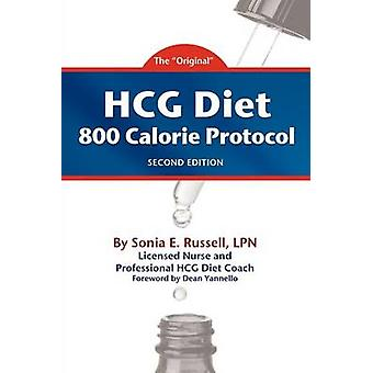 HCG Diet 800 Calorie Protocol Second Edition by Russell & Sonia E