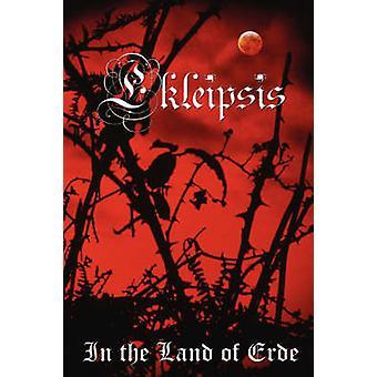 Ekleipsis In the Land of Erde by Larue & Pordlaw