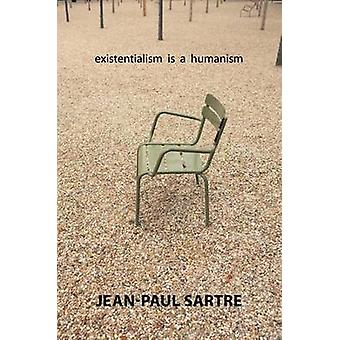 Existentialism Is a Humanism (annotated edition) by Jean-Paul Sartre