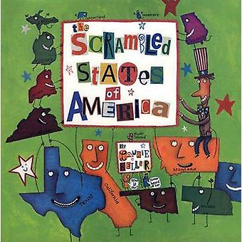 The Scrambled States of America by Laurie Keller - 9780805068313 Book