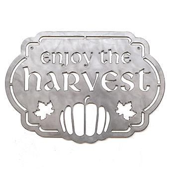 Enjoy the harvest - metal cut sign 18x13in