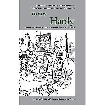 Thomas Hardy: An Annotated Bibliography of Writings About Him