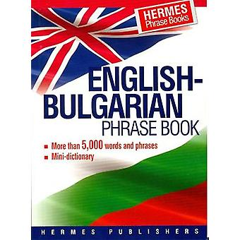 EnglishBulgarian Phrase Book Classified With English Index and Pronunciation of Bulgarian Words par Hermes Press