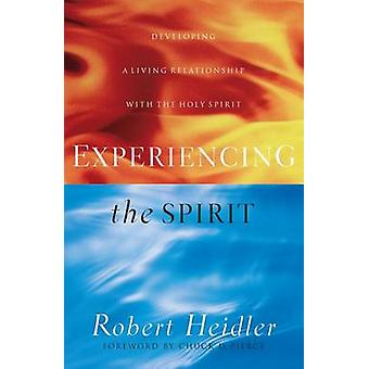 Experiencing the Spirit - Developing a Living Relationship with the Ho