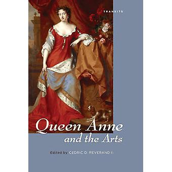 Queen Anne and the Arts by Reverand & Cedric D. & II