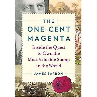 De One-Cent-Magenta: Binnen het streven naar een eigen stempel de meest waardevolle in de wereld
