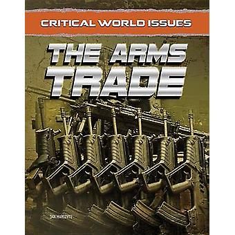 The Arms Trade by Dan Marcovitz