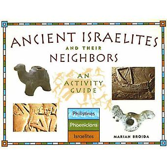 Anciens Israélites Leurs voisins par Broida M