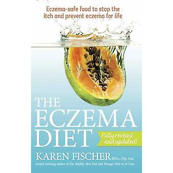 The Eczema Diet - Eczema-safe Food to Stop the Itch and Prevent Eczema
