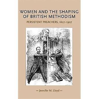 Jennifer M. Lloydin naiset ja brittiläisen metodismin muotoilu