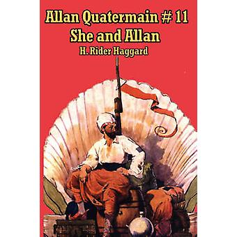 She and Allan by Haggard & H. Rider
