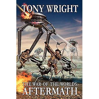 The War of the Worlds Aftermath by Wright & Tony