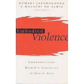 Wcielona przemoc: Communalising kobieta seksualności w Azji Południowej