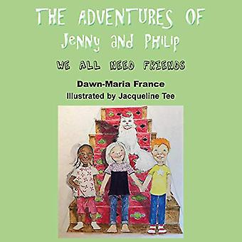 The Adventure of Jenny and� Philip: We All Need Friends (Jenny and Philip)