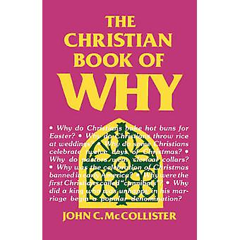 The Christian Book of Why by McCollister & John C.