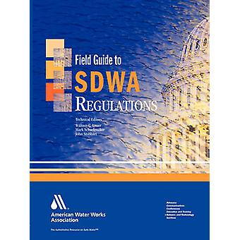 Field Guide to Sdwa Regulations von Lauer & William