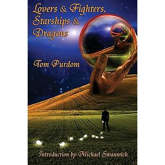 Lovers  Fighters Starships  Dragons by Purdom & Tom