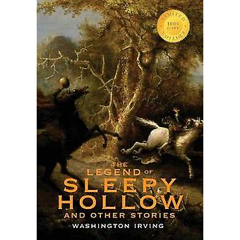 The Legend of Sleepy Hollow and Other Stories 1000 Copy Limited Edition Or The Sketch Book of Geoffrey Crayon Gent. by Irving & Washington