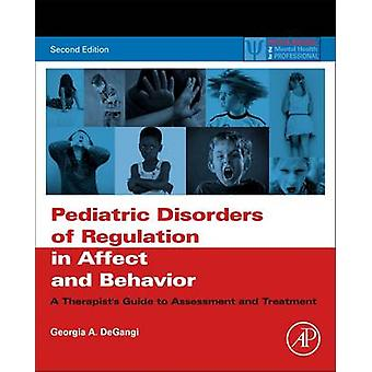 Pediatric Disorders of Regulation in Affect and Behavior - A Therapist