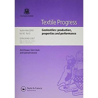 Geotextiles - Production - Properties and Performance by Amit Rawal -