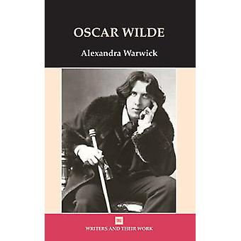 Oscar Wilde by Alexandra Warwick - 9780746311349 Book