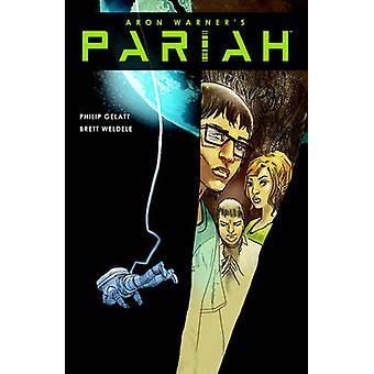 Pariah Volume 2 by Aron Warner - 9781616552756 Book