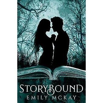 Storybound by Emily McKay - 9781640636569 Book