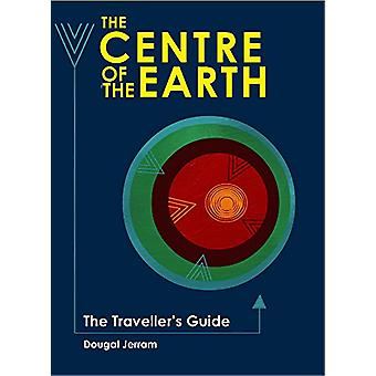 The Centre of the Earth - The Traveller's Guide by Douglas Jerram - 97